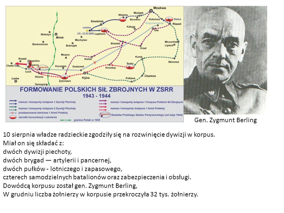 Gen. Zygmunt Berling 10 sierpnia władze radzieckie zgodziły się na rozwinięcie dywizji w korpus. Miał on się składać z:
