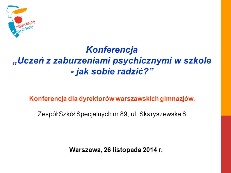 """Konferencja """"Uczeń z zaburzeniami psychicznymi w szkole"""