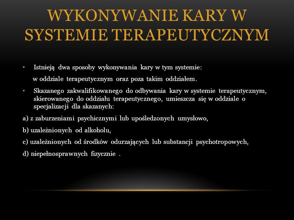Wykonywanie kary w systemie terapeutycznym