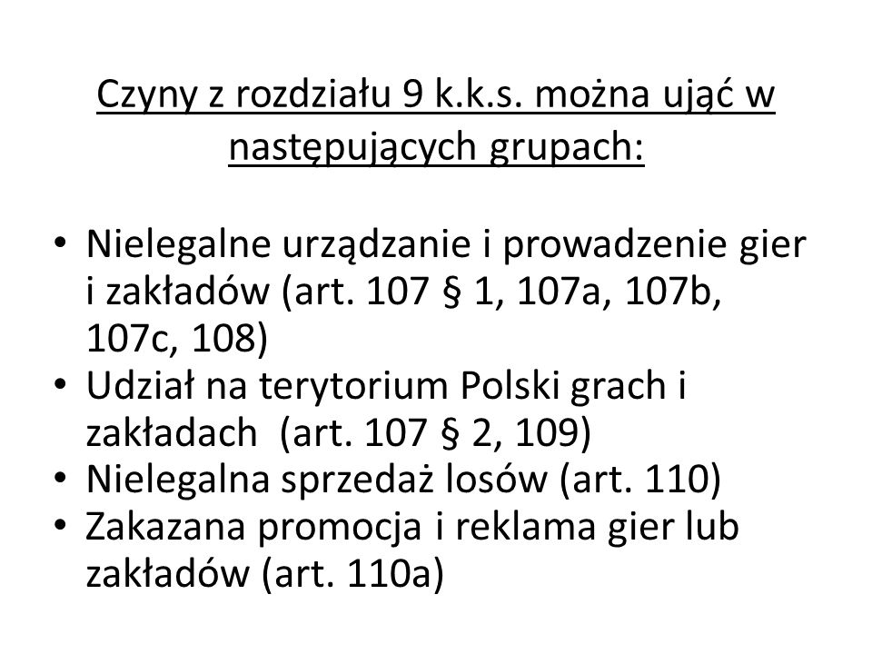 Czyny z rozdziału 9 k.k.s. można ująć w następujących grupach: