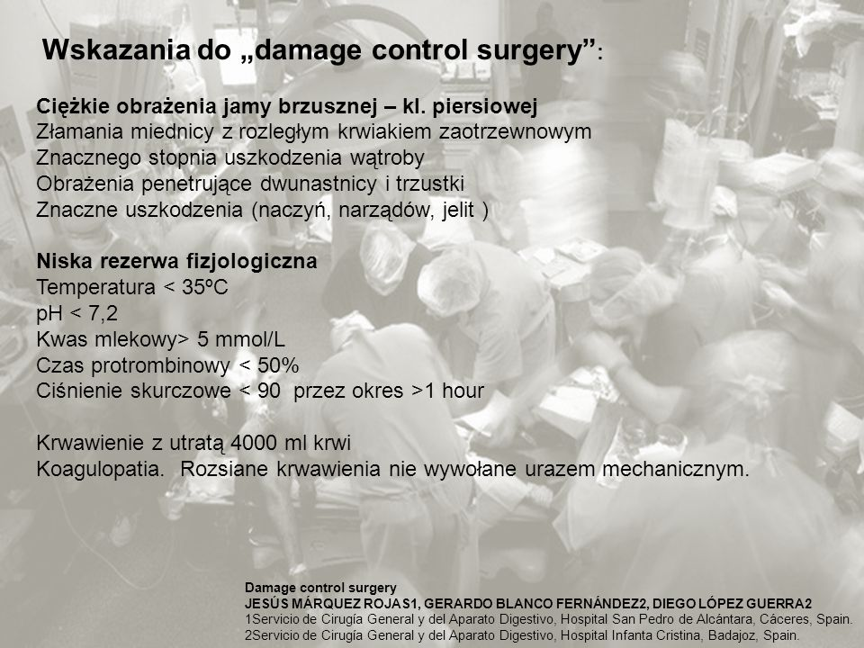 "Wskazania do ""damage control surgery :"
