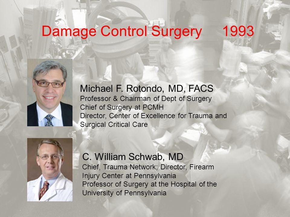 Damage Control Surgery 1993
