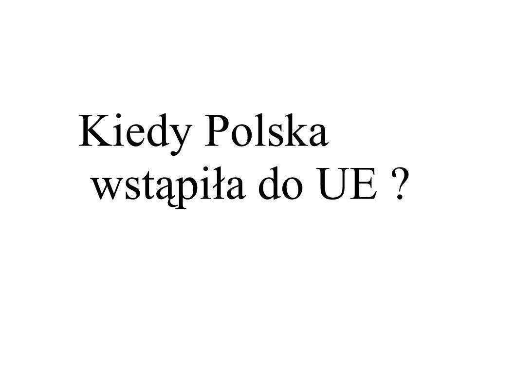 Kiedy Polska wstąpiła do UE