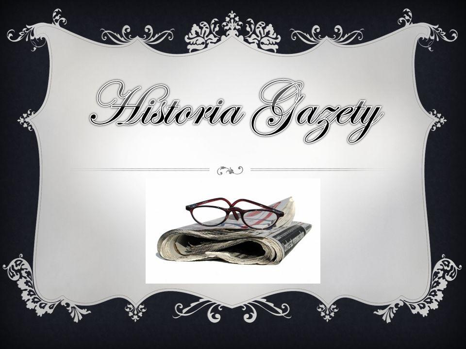 .. Historia Gazety