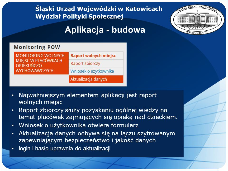 Aplikacja - budowa Śląski Urząd Wojewódzki w Katowicach