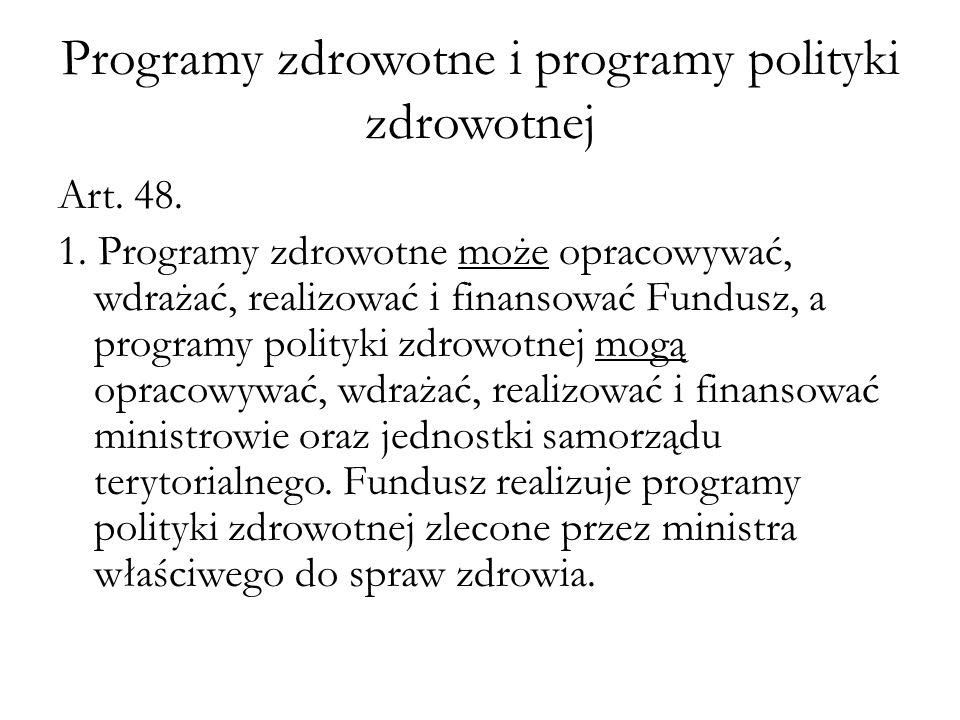 Programy zdrowotne i programy polityki zdrowotnej