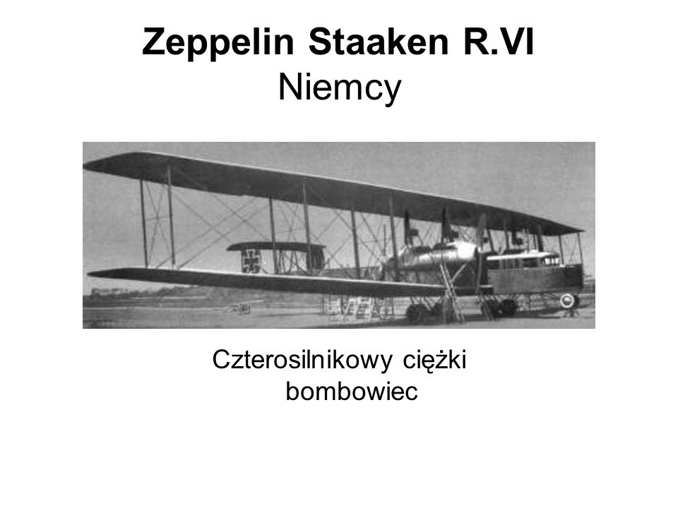 Zeppelin Staaken R.VI Niemcy