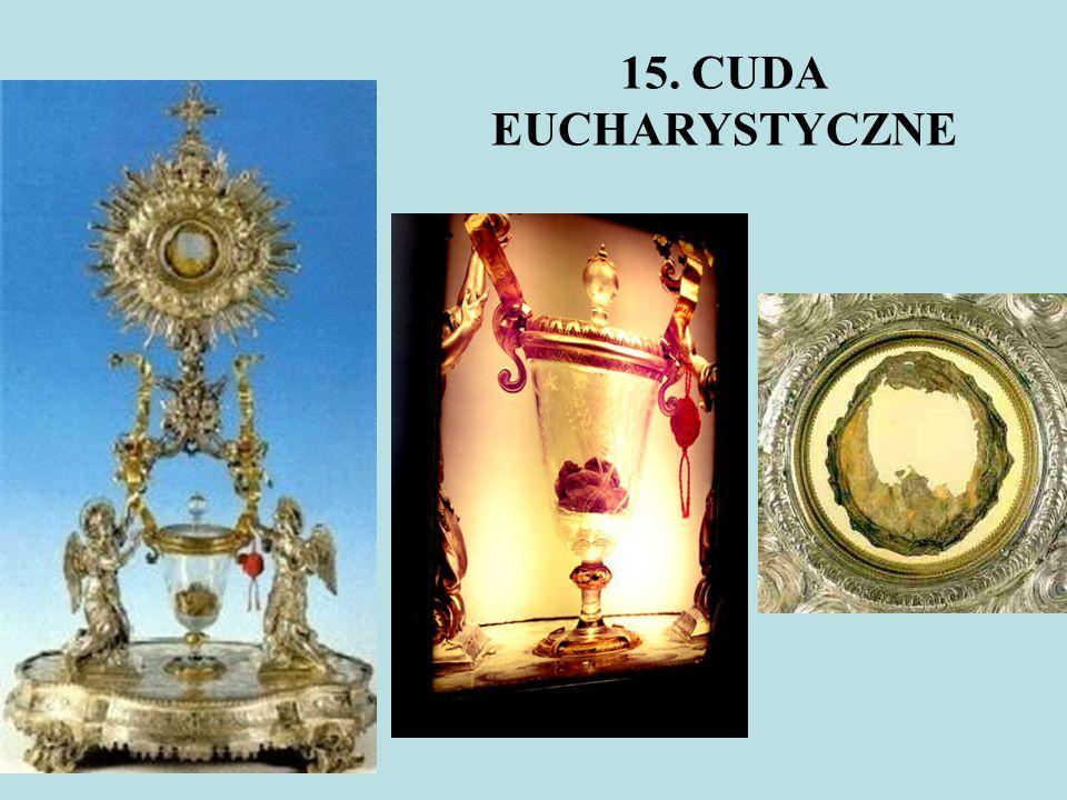 15. CUDA EUCHARYSTYCZNE