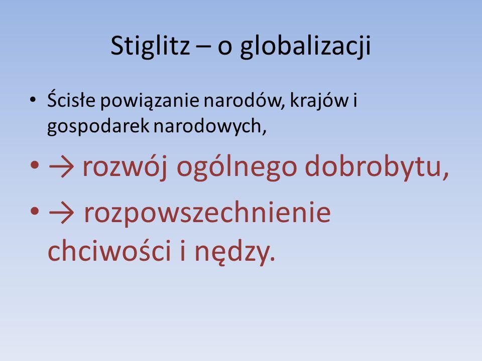 Stiglitz – o globalizacji