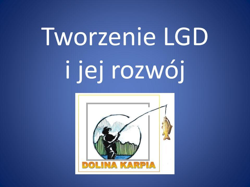 Tworzenie LGD i jej rozwój