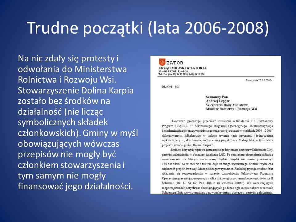 Trudne początki (lata 2006-2008)