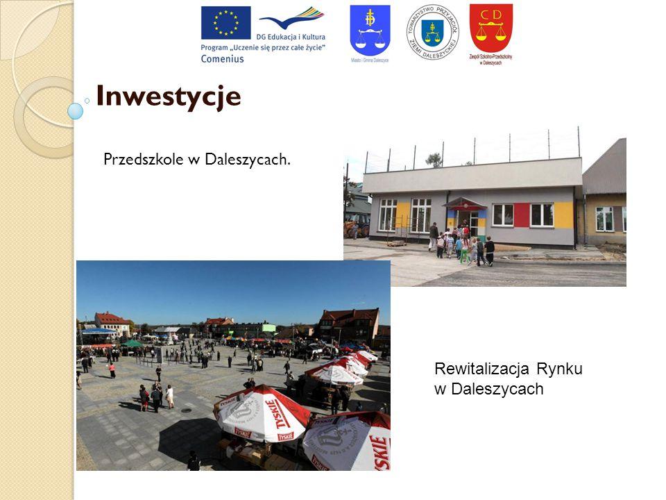 Inwestycje Przedszkole w Daleszycach. Rewitalizacja Rynku