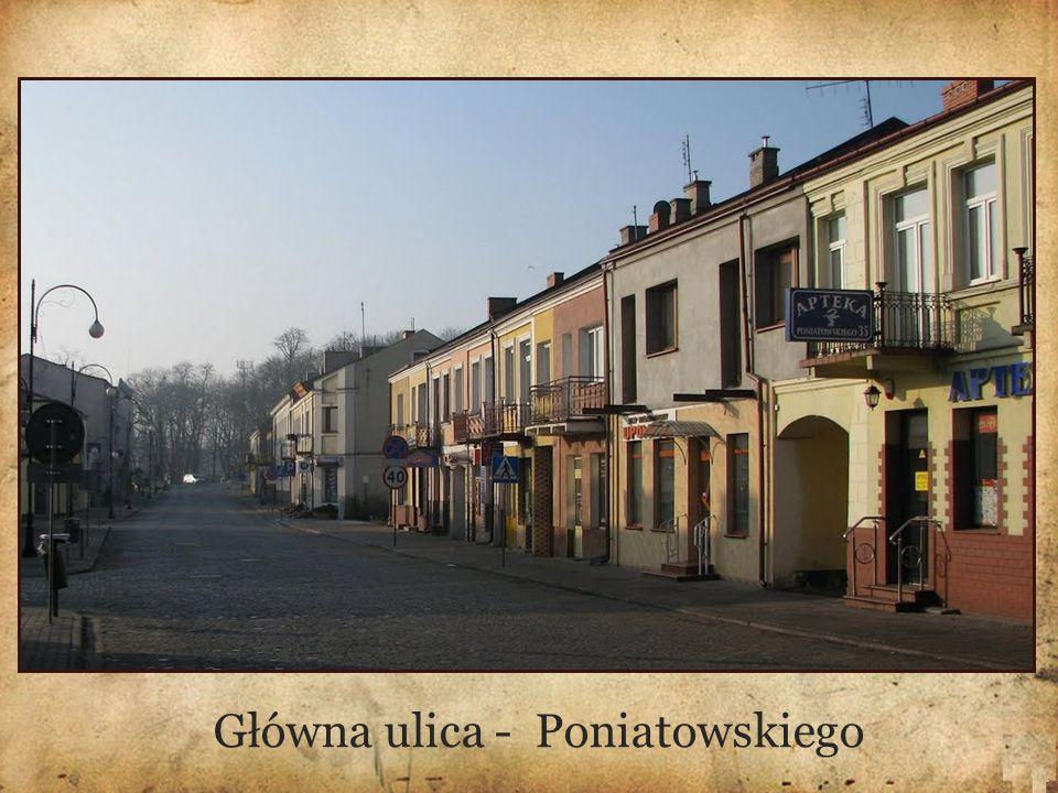 Główna ulica - Poniatowskiego