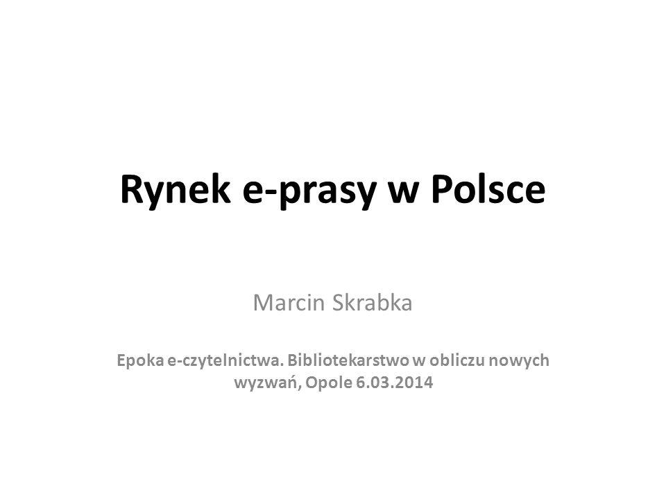 Rynek e-prasy w Polsce Marcin Skrabka