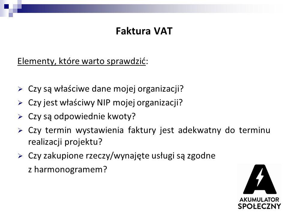 Faktura VAT Elementy, które warto sprawdzić: