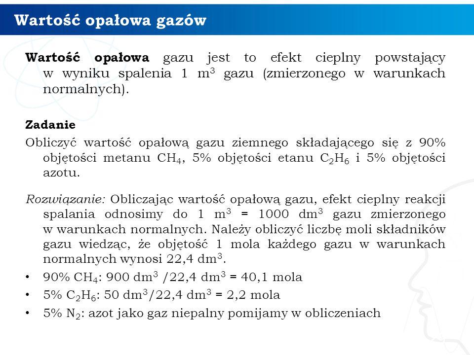 Wartość opałowa gazów Wartość opałowa gazu jest to efekt cieplny powstający w wyniku spalenia 1 m3 gazu (zmierzonego w warunkach normalnych).