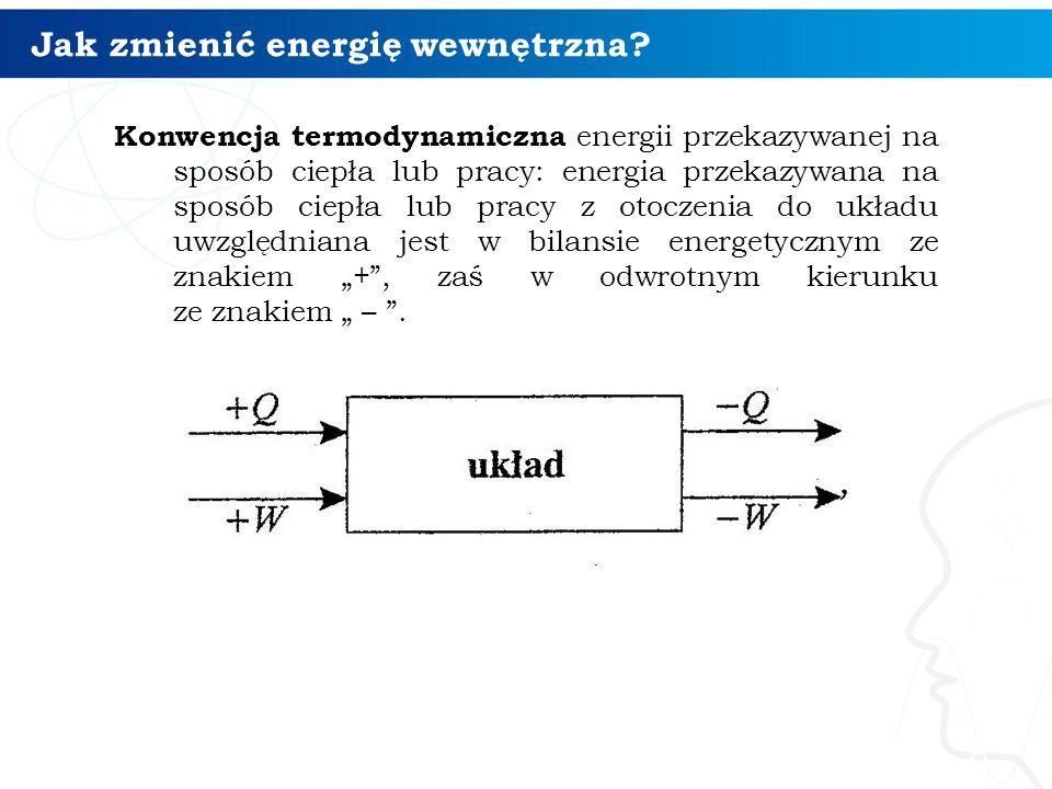 Jak zmienić energię wewnętrzna
