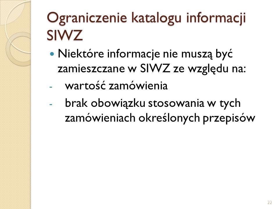 Ograniczenie katalogu informacji SIWZ