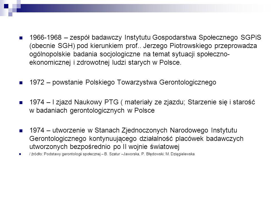 1972 – powstanie Polskiego Towarzystwa Gerontologicznego