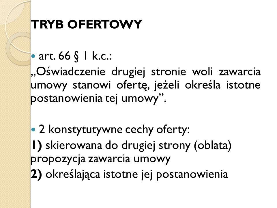 TRYB OFERTOWY art. 66 § 1 k.c.: