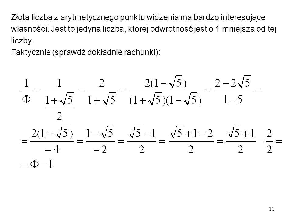 Złota liczba z arytmetycznego punktu widzenia ma bardzo interesujące