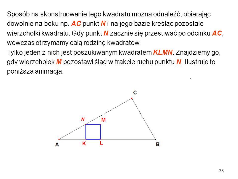 Sposób na skonstruowanie tego kwadratu można odnaleźć, obierając