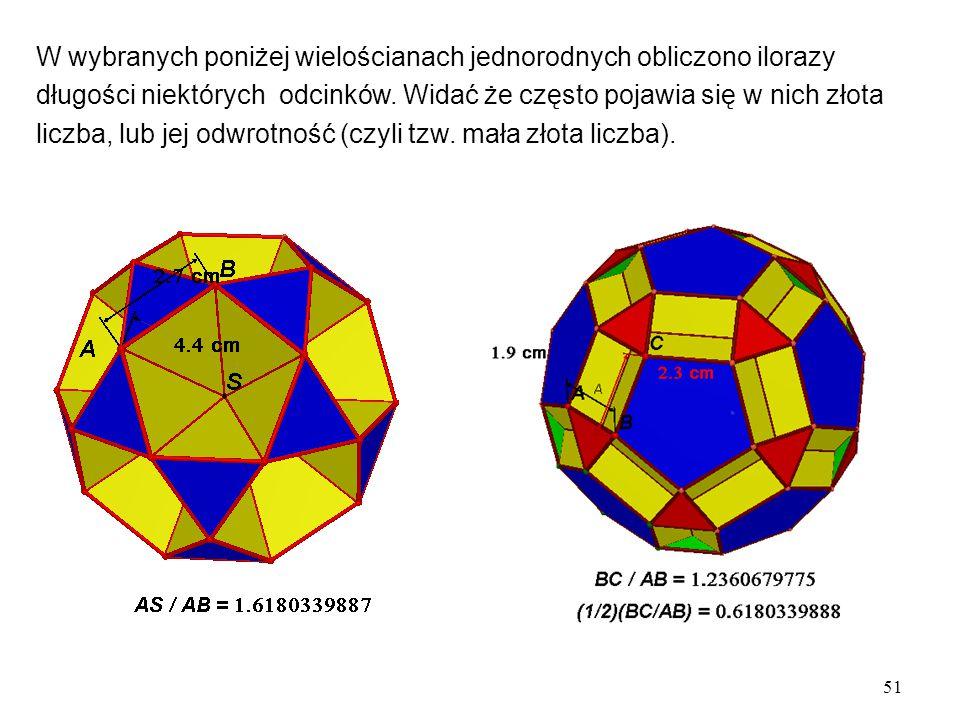 W wybranych poniżej wielościanach jednorodnych obliczono ilorazy