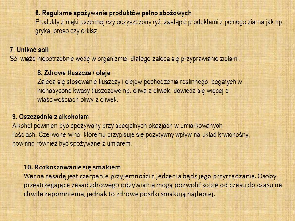 6. Regularne spożywanie produktów pełno zbożowych