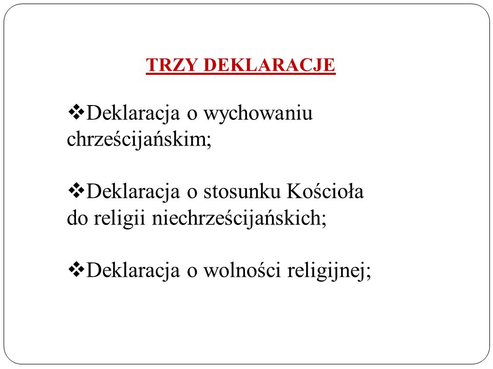 Deklaracja o wychowaniu chrześcijańskim;