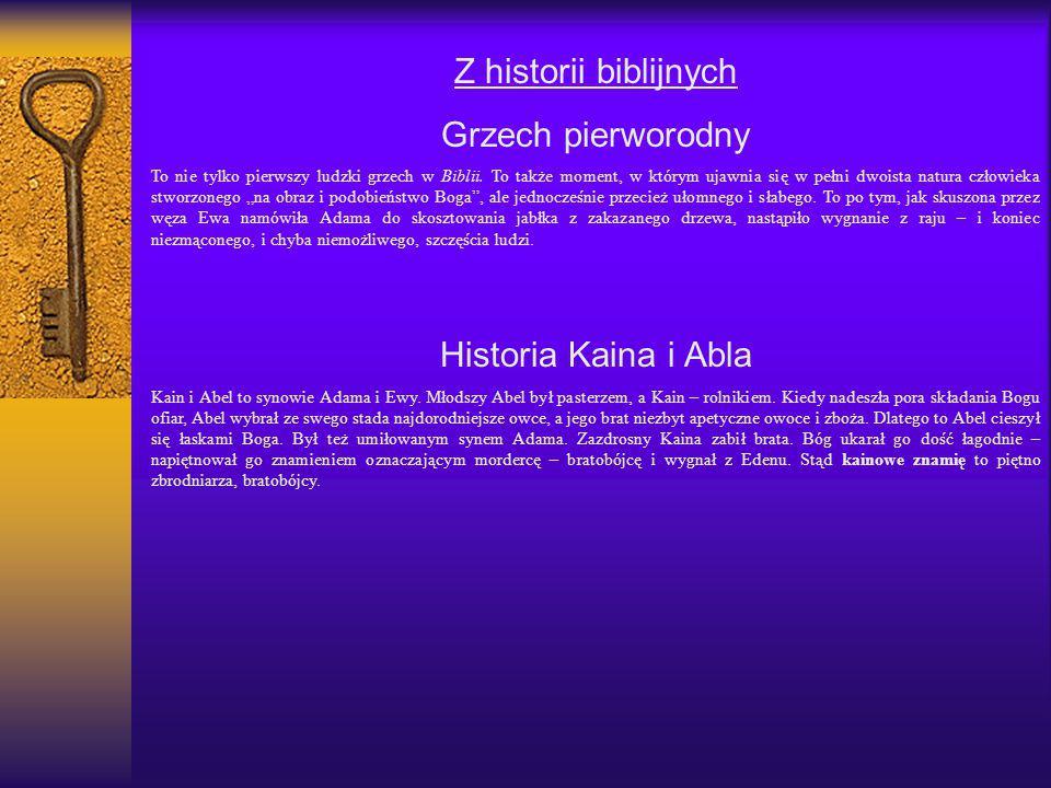 Z historii biblijnych Grzech pierworodny Historia Kaina i Abla