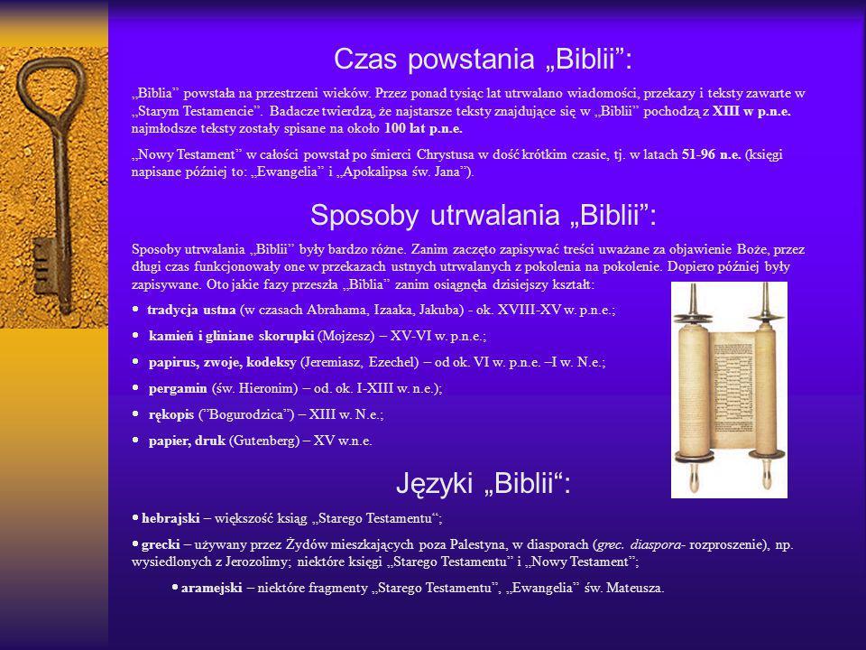 """Czas powstania """"Biblii :"""