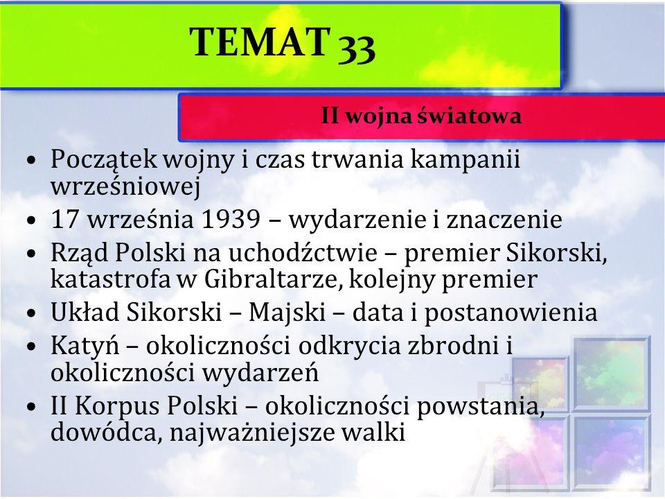 TEMAT 33 Początek wojny i czas trwania kampanii wrześniowej