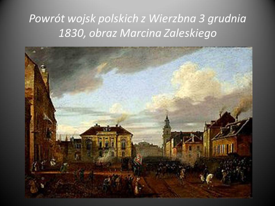Powrót wojsk polskich z Wierzbna 3 grudnia 1830, obraz Marcina Zaleskiego