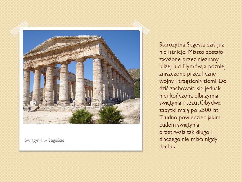 Starożytna Segesta dziś już nie istnieje