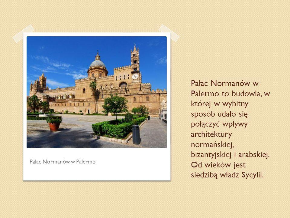 Pałac Normanów w Palermo to budowla, w której w wybitny sposób udało się połączyć wpływy architektury normańskiej, bizantyjskiej i arabskiej. Od wieków jest siedzibą władz Sycylii.