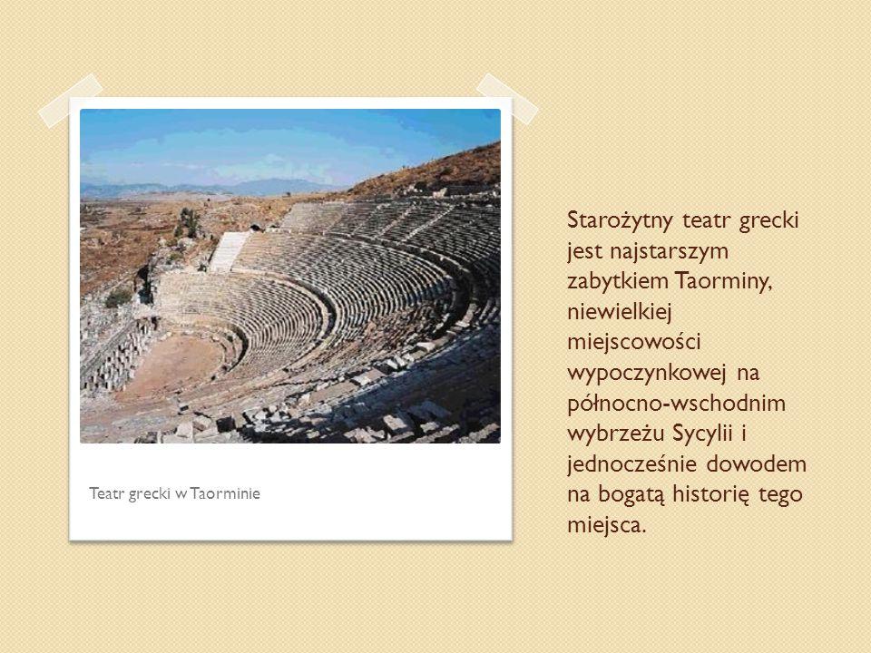 Starożytny teatr grecki jest najstarszym zabytkiem Taorminy, niewielkiej miejscowości wypoczynkowej na północno-wschodnim wybrzeżu Sycylii i jednocześnie dowodem na bogatą historię tego miejsca.