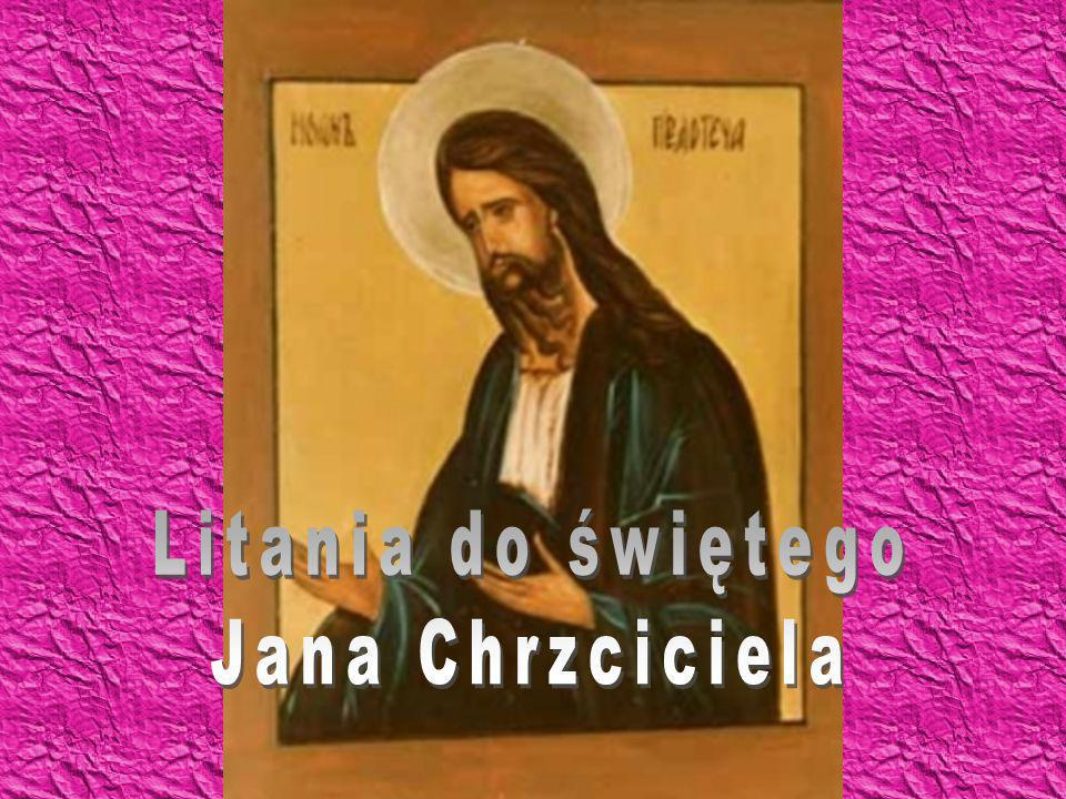 Litania do świętego Jana Chrzciciela