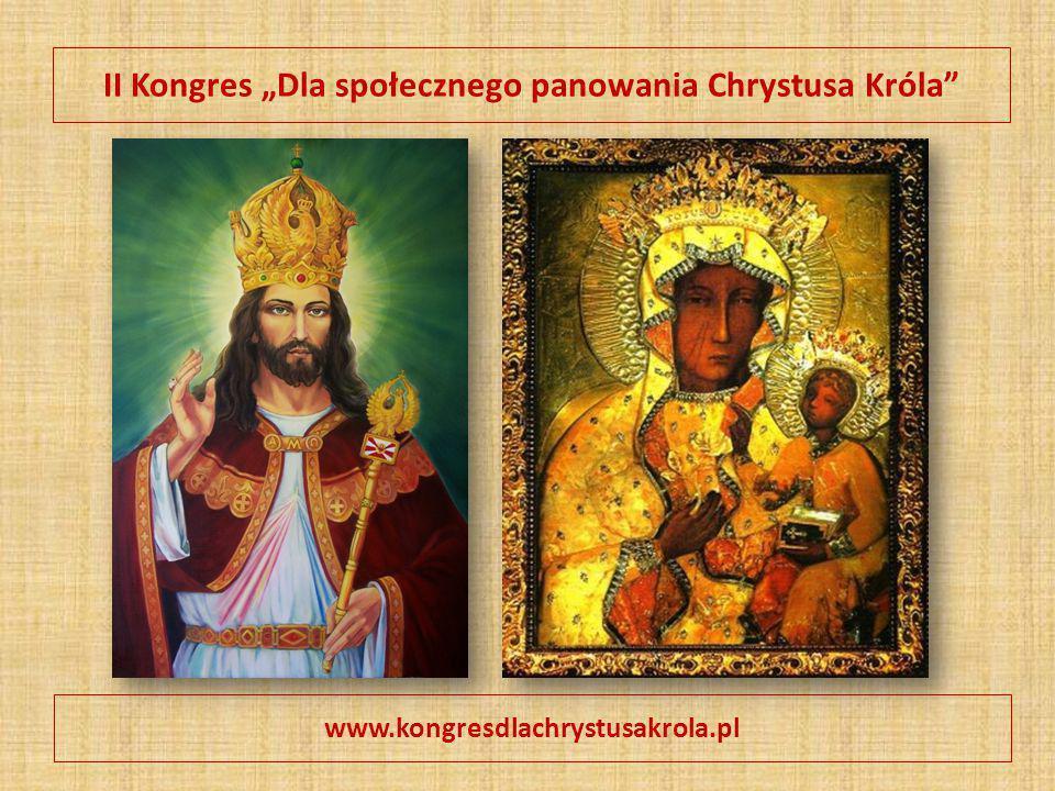 """II Kongres """"Dla społecznego panowania Chrystusa Króla"""