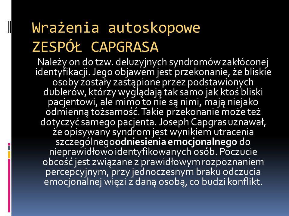 Wrażenia autoskopowe ZESPÓŁ CAPGRASA