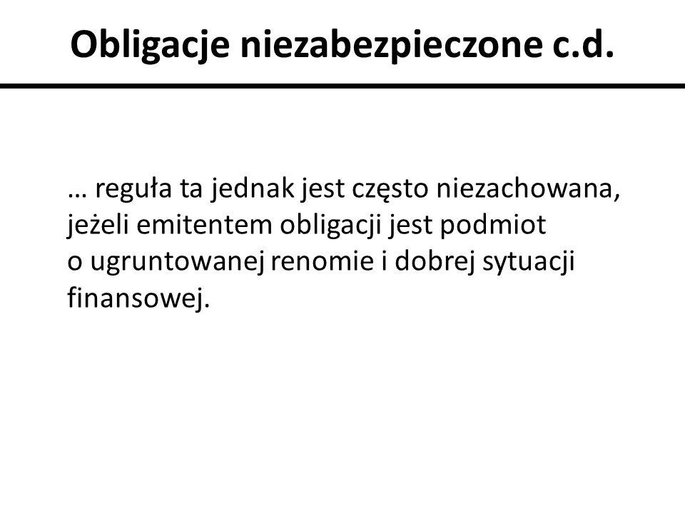 Obligacje niezabezpieczone c.d.