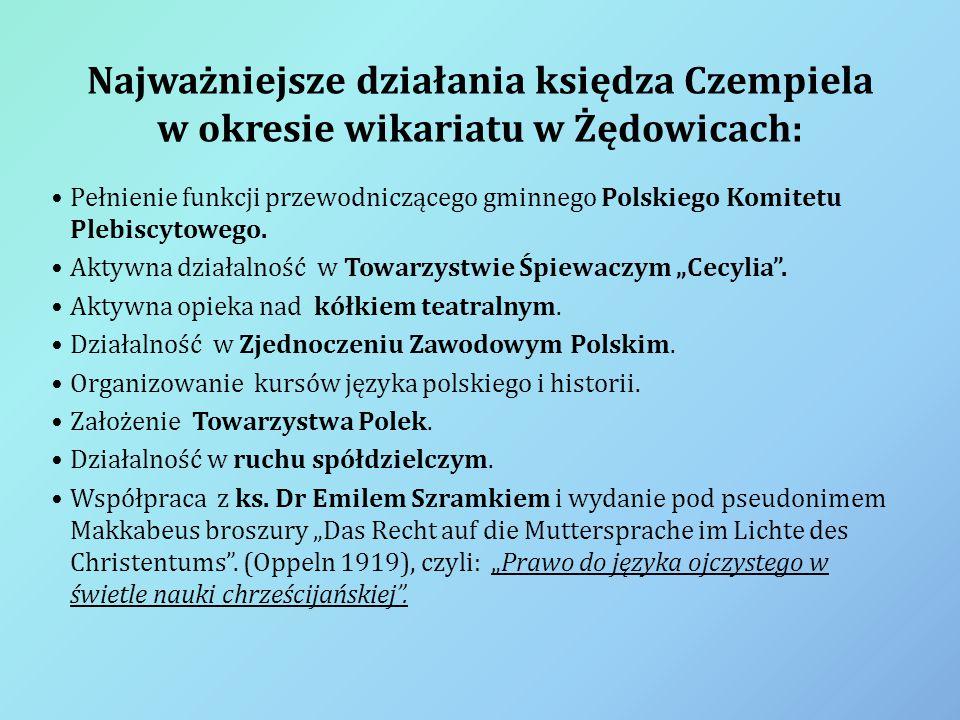 Najważniejsze działania księdza Czempiela w okresie wikariatu w Żędowicach: