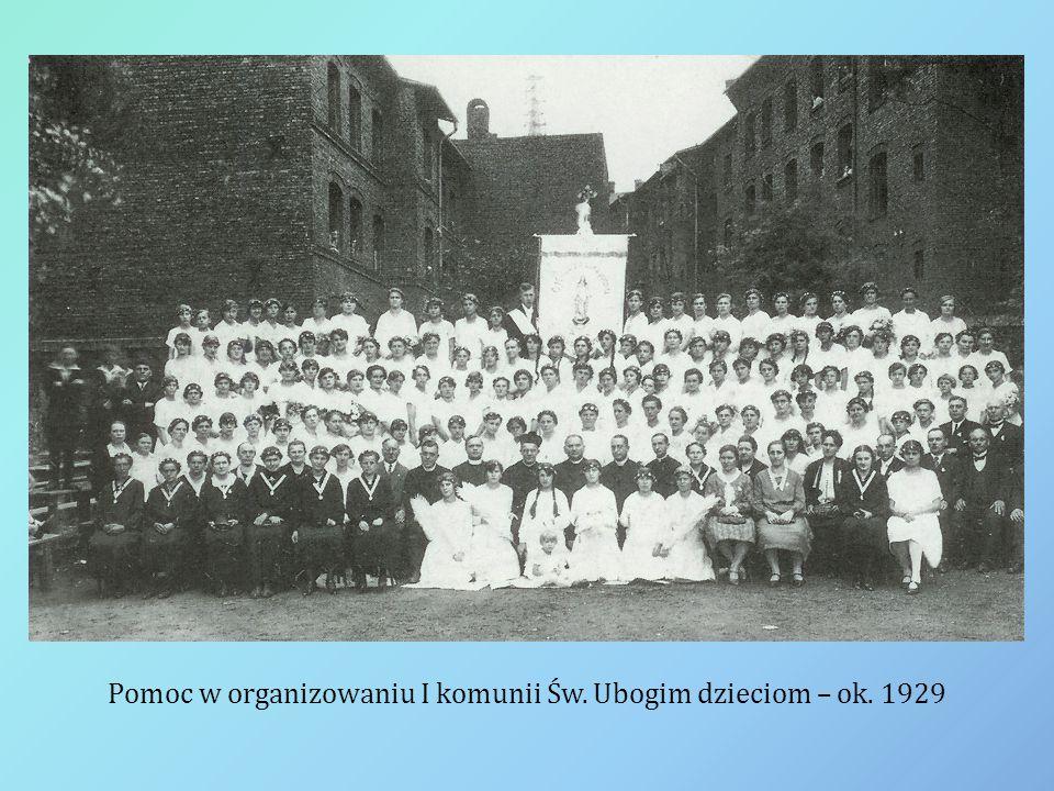 Pomoc w organizowaniu I komunii Św. Ubogim dzieciom – ok. 1929