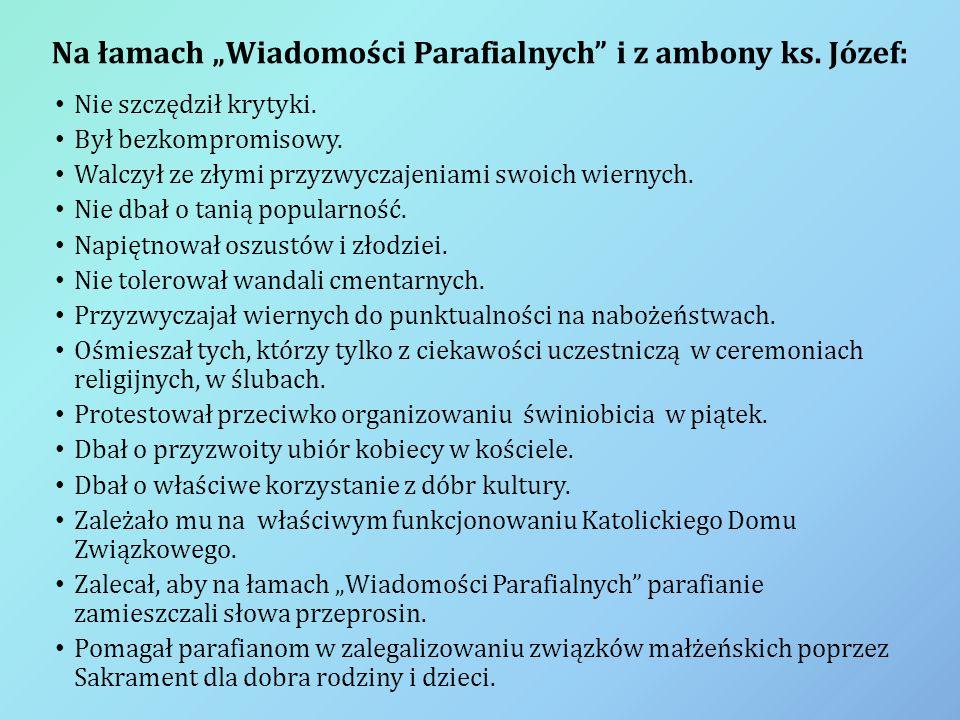 """Na łamach """"Wiadomości Parafialnych i z ambony ks. Józef:"""