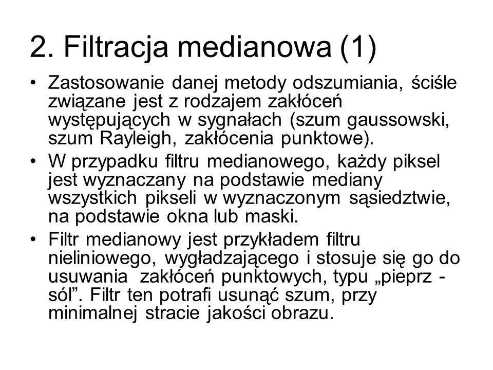 2. Filtracja medianowa (1)