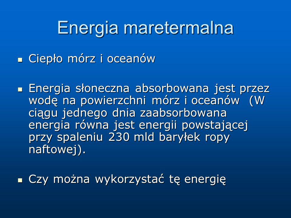 Energia maretermalna Ciepło mórz i oceanów