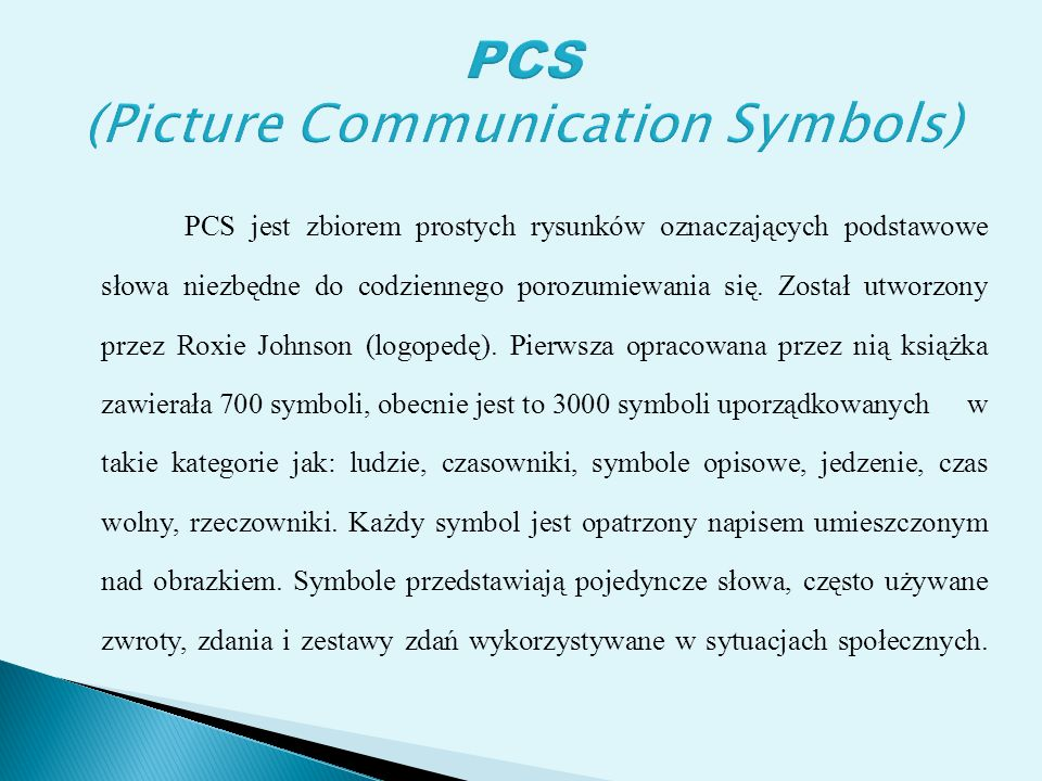 PCS (Picture Communication Symbols)
