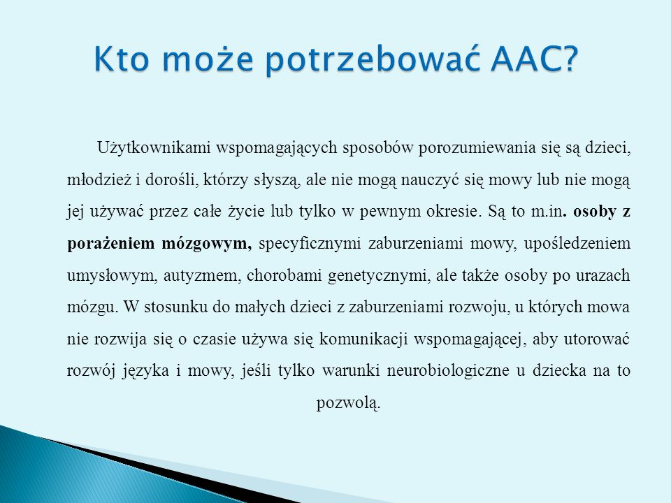 Kto może potrzebować AAC