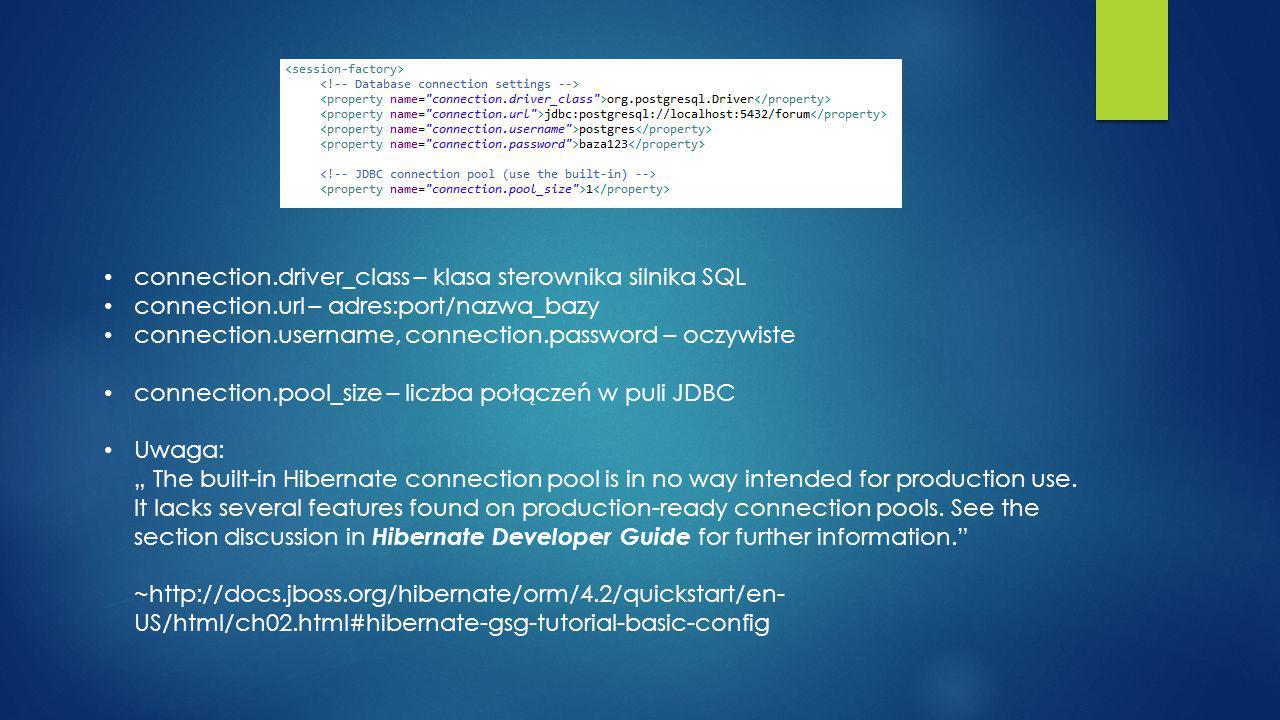 connection.driver_class – klasa sterownika silnika SQL