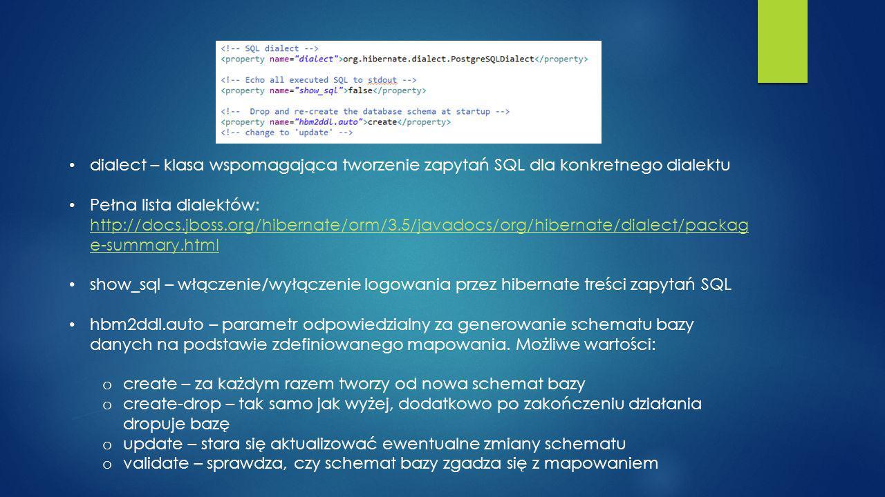 dialect – klasa wspomagająca tworzenie zapytań SQL dla konkretnego dialektu
