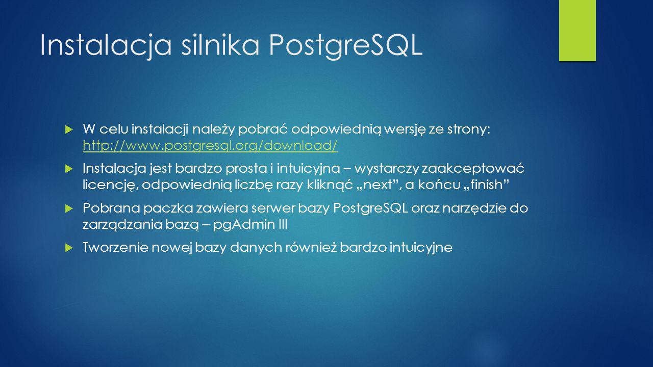 Instalacja silnika PostgreSQL